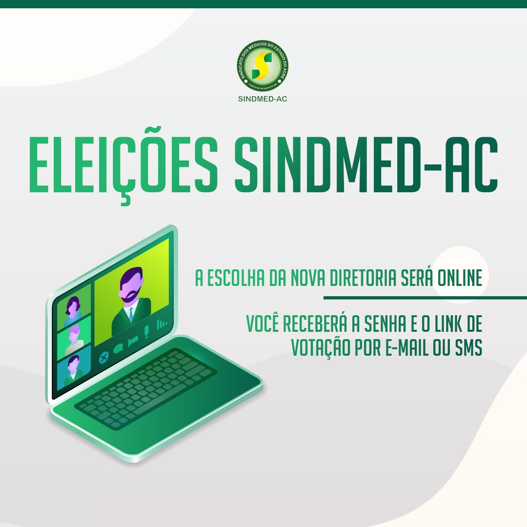 Sindmed-AC realiza primeira votação online para a escolha da nova diretoria